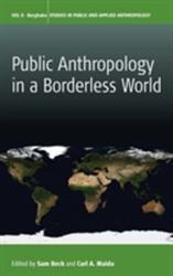 Public Anthropology in a Borderless World (ISBN: 9781782387305)