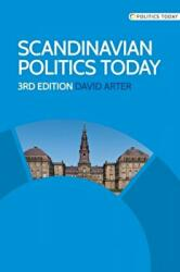 Scandinavian Politics Today (ISBN: 9780719095689)