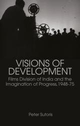 Visions of Development - Peter Sutoris (ISBN: 9781849045711)