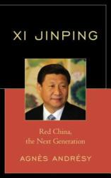 Xi Jinping - Agnes Andresy (ISBN: 9780761866008)