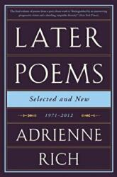 Later Poems: Selected and New - Adrienne Rich (ISBN: 9780393351835)