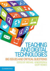 Teaching and Digital Technologies - Big Issues and Critical Questions (ISBN: 9781107451971)