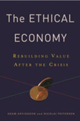 Ethical Economy - Rebuilding Value After the Crisis (ISBN: 9780231152655)