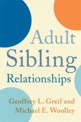 Adult Sibling Relationships (ISBN: 9780231165174)