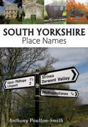 South Yorkshire Place Names (ISBN: 9781910758106)
