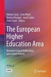 European Higher Education Area - Between Critical Reflections and Future Policies (ISBN: 9783319187679)