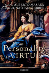 From Personality to Virtue - Alberto Masala (ISBN: 9780198746812)