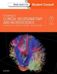 Clinical Neuroanatomy and Neuroscience (ISBN: 9780702058325)
