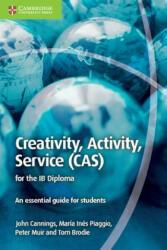 Creativity, Activity, Service (ISBN: 9781107560345)