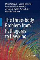 Three-Body Problem from Pythagoras to Hawking (ISBN: 9783319227252)