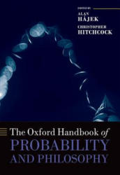 Oxford Handbook of Probability and Philosophy - Alan H? jek (ISBN: 9780199607617)