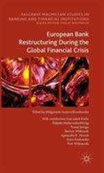 European Bank Restructuring During the Crises (ISBN: 9781137560230)
