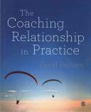 Coaching Relationship in Practice (ISBN: 9781446275122)