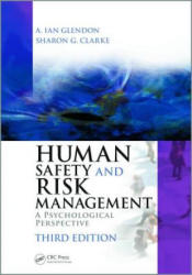 Human Safety and Risk Management - A Ian Glendon (ISBN: 9781482220544)
