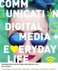 Communication, Digital Media and Everyday Life (ISBN: 9780195588026)