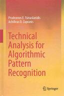 Technical Analysis for Algorithmic Pattern Recognition - Prodromos E. Tsinaslanidis, Achilleas D. Zapranis (ISBN: 9783319236353)