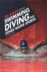 Science Behind Swimming, Diving, and Other Water Sports (ISBN: 9781474711401)