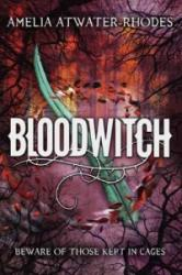 Bloodwitch (ISBN: 9780385743044)