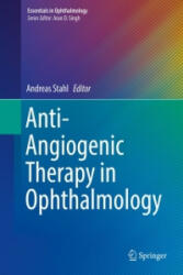 Anti-Angiogenic Therapy in Ophthalmology (ISBN: 9783319240954)