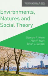 Environments, Natures and Social Theory - Towards a Critical Hybridity (ISBN: 9780230241039)