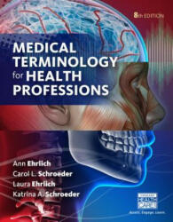 Medical Terminology for Health Professions (ISBN: 9781305634350)