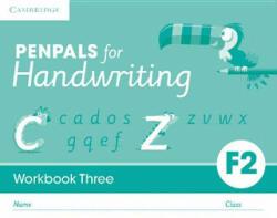 Penpals for Handwriting Foundation 2 Workbook Three (ISBN: 9781316501221)