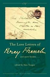 Love Letters of Percy French - And More Besides (ISBN: 9781843516606)