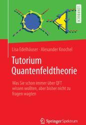 Tutorium Quantenfeldtheorie (ISBN: 9783642376757)