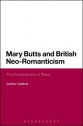 Mary Butts and British Neo-Romanticism (ISBN: 9781474275743)