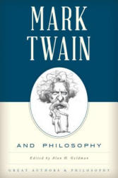 MARK TWAIN AND PHILOSOPHY (ISBN: 9781442261716)