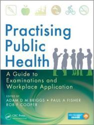Practising Public Health (ISBN: 9781482238655)