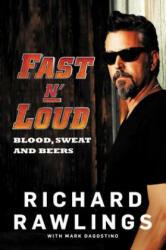 Fast N' Loud - Blood, Sweat and Beers (ISBN: 9780062387875)