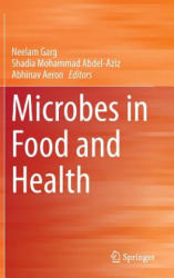 Microbes in Food and Health (ISBN: 9783319252759)