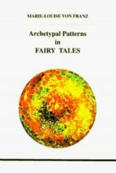 Archetypal Patterns in Fairy Tales (ISBN: 9780919123779)