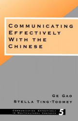 Communicating Effectively with the Chinese (ISBN: 9780803970038)