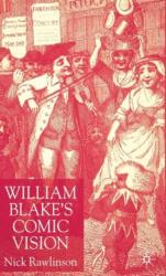 William Blake's Comic Vision (ISBN: 9780333745656)