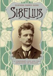 Sibelius - Glenda Dawn Goss (ISBN: 9780226005478)