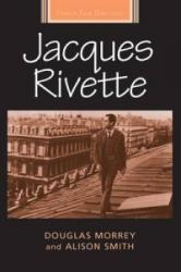 Jacques Rivette (ISBN: 9780719096877)