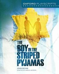 NEW OXFORD PLAYSCRIPTS BOY IN THE STRIPE (ISBN: 9780198367147)