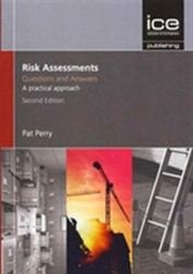 Risk Assessments: Questions and Answers (ISBN: 9780727760760)