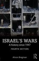 Israel's Wars - A History Since 1947 (ISBN: 9781138905368)
