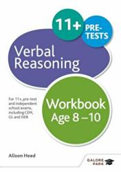 Verbal Reasoning Workbook Age 8-10 - For 11+, Pre-Test and Independent School Exams Including CEM, GL and ISEB (ISBN: 9781471849312)