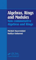 Algebras, Rings and Modules - Non-Commutative Algebras and Rings (ISBN: 9781482245035)