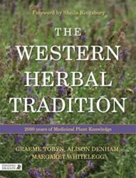Western Herbal Tradition - 2000 Years of Medicinal Plant Knowledge (ISBN: 9781848193062)