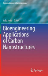 Bioengineering Applications of Carbon Nanostructures (ISBN: 9783319259055)