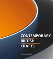 Contemporary British Crafts - Amanda Game (ISBN: 9781781300473)