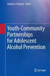 Youth-Community Partnerships for Adolescent Alcohol Prevention (ISBN: 9783319260280)