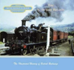 British Railways in Colour - The Scottish Region (ISBN: 9781903016336)