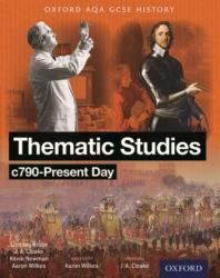 Oxford AQA History for GCSE: Thematic Studies C790-Present Day - (ISBN: 9780198370130)