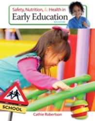 Safety, Nutrition and Health in Early Education (ISBN: 9781305088900)